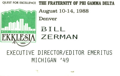 Bill Zerman (University of Michigan 1949) Name Tag | Phi Gamma Delta